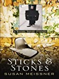 Sticks and Stones, Susan Meissner, 141040661X