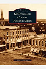 McDonough County Historic Sites (Images of America) Kindle Edition