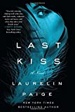 Last Kiss: A Novel (A First and Last Novel)