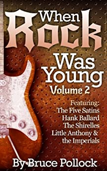 When Rock Was Young, Volume Two