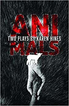 Animals: Two Plays