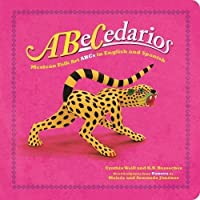Abecedarios: Mexican Folk Art ABCs In English And