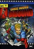 Comic Books Unbound (Starz Inside)