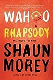 Wahoo Rhapsody, Shaun Morey, 1935597876