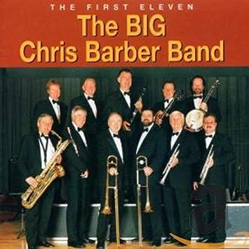 Amazon | The First Eleven | Barber, Chris Big Band | トラディショナルジャズ | 音楽