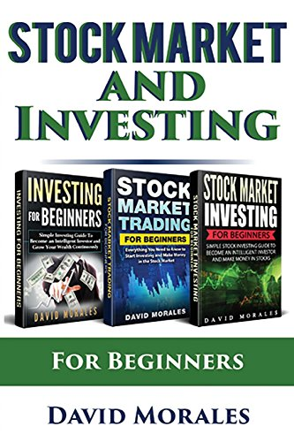 Stock Market & Investing : Become An Intelligent Investor & Make Money in Stock Market Continuously (Series- Stock Market, Stock Trading, Investing) by CreateSpace Independent Publishing Platform