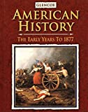 American History The Early Years, Student Edition (U.S. HISTORY - THE EARLY YEARS)