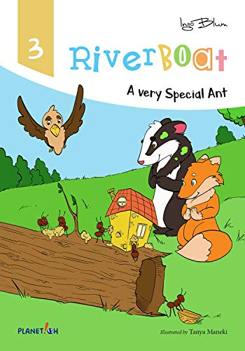 Riverboat: A Very Special Ant (Riverboat Series Picture Books Book 3) (English Edition)