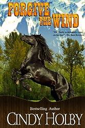 Forgive The Wind (Wind Series Book Book 5)