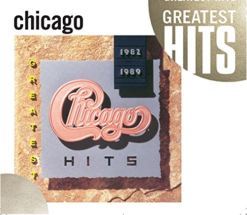 Greatest Hits 1982-1989 (GH) by Chicago