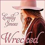 Wrecked | Emily Snow