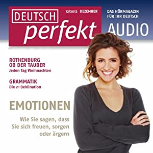 Deutsch perfekt Audio - Emotionen. 12/2012 Hörbuch