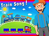 Train Song by Blippi | Trains for Kids