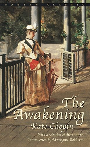 The Awakening and Selected Short Stories (Bantam Classics)