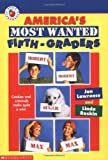 img - for America's Most Wanted Fifth Grader by Lawrence, Jan, Raskin, Linda (1997) Mass Market Paperback book / textbook / text book