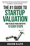 #8: The #1 Guide to Startup Valuation: How to value your startup in 12 easy steps