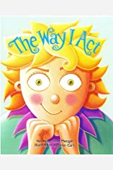 The Way I Act Hardcover