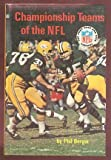 Championship Teams of the N. F. L, Phil Berger, 0394806409