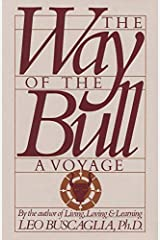 The Way of the Bull: A Voyage Kindle Edition