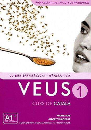 Veus 1 Curs De Catala (Llibre D'exercicis) (P)
