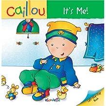 Caillou: It's Me!