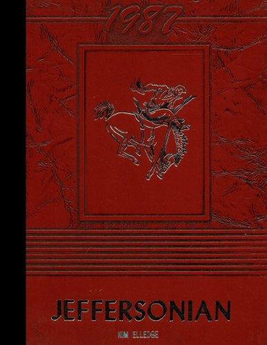 (Reprint) 1987 Yearbook: West Jefferson High School, West Jefferson, Ohio (West Jefferson High School West Jefferson Ohio)