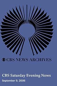 CBS Saturday Evening News (September 9, 2006)