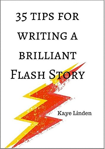 35 tips for writing a brilliant flash story a manual of flash rh amazon com software user manual writing tips Steps to Writing a Manual