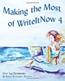 Making the Most of WriteItNow 4, Gary Lee Entsminger and Susan Elizabeth Elliott, 0982156146