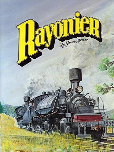 Rayonier By James Spencer  1999 01 01