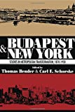 Budapest and New York, Thomas Bender, 0871541130