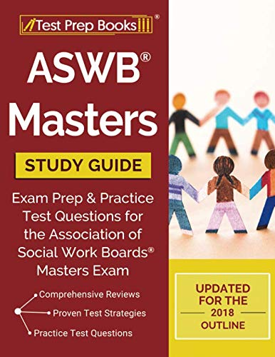 ASWB Masters Study Guide: Exam Prep & Practice Test Questions for the Association of Social Work Boards Masters Exam
