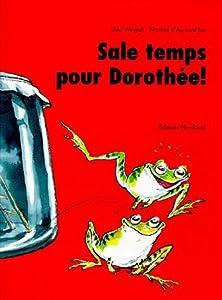 """Afficher """"Sale temps pour Dorothée !"""""""