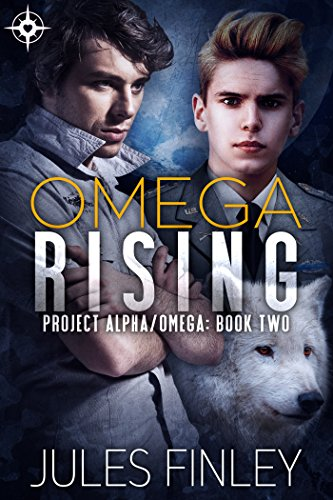 Omega Rising (Project Alpha/Omega Book 2)