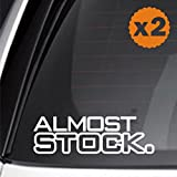 (2x) almost stock oem slow faster drag turbo camaro nos jdm sticker decal euro mustang drift vezel