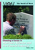Choosing a Career in Mortuary Science and the Funeral Industry, Nancy Stair, 082393568X