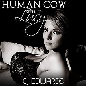 Human Cow - Selling Lucy Audiobook