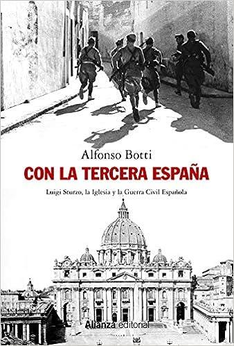 Con la Tercera España: Luigi Sturzo, la Iglesia y la Guerra Civil ...