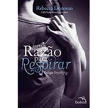 Uma Razão para Respirar (Trilogia Breathing 1)