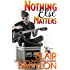 Nothing Else Matters (Billionaires in Disguise: Georgie and Rock Stars in Disguise: Xan, Book 4): A Contemporary Rock Star Romance