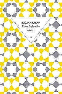 Dans la chambre obscure par Narayan