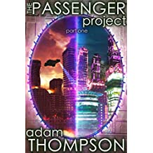 The Passenger Project: Part One