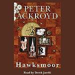 Hawksmoor | Peter Ackroyd