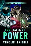 The Lost Tales of Power: Volumes 1-3 (Lost Tales of Power Box Set Book 1)