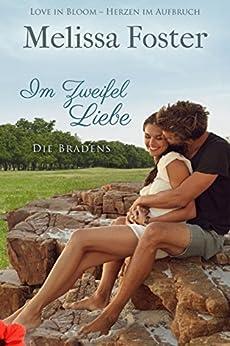 Im Zweifel Liebe: Pierce Braden (Die Bradens in Trusty, CO 3) (German Edition) by [Foster, Melissa]
