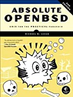 Absolute OpenBSD, 2nd Edition Front Cover