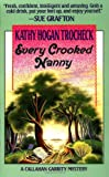 Every Crooked Nanny, Kathy Hogan Trocheck, 0061091707