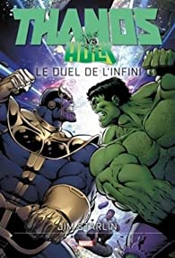 Thanos vs Hulk par Starlin