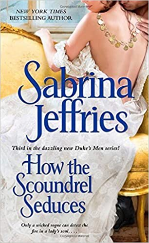 How the Scoundrel Seduces (The Duke's Men) by Sabrina Jeffries (2014-08-19)
