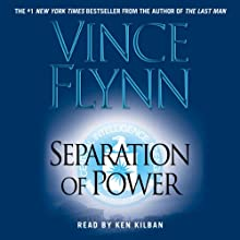 Separation of Power: Mitch Rapp Series Audiobook by Vince Flynn Narrated by Ken Kliban